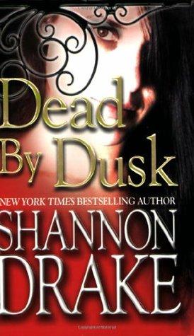Dead By Dusk by Shannon Drake