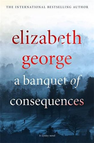 A Banquet of Consequences(Inspector Lynley 19)