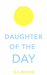 Daughter of the Day by Kate Frantz