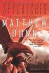 Spycatcher by Matthew  Dunn