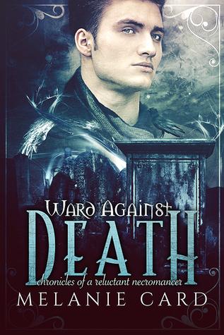 Ward Against Death by Melanie Card