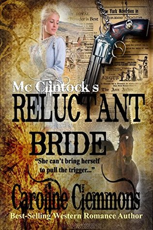 McClintock's Reluctant Bride (The McClintocks, #3)
