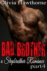 Bad Brother: Part 4