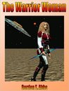 The Warrior Woman(The Tau Ceti Tetralogy, #4)