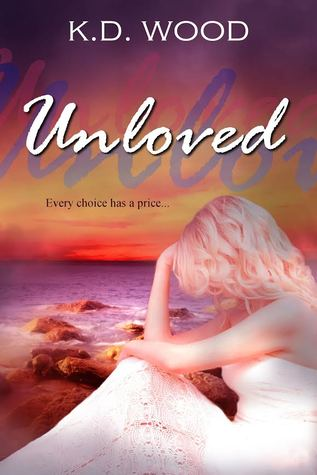 Unloved (Unwilling #2)
