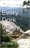 Down Every Dark Valley: Book one of The Blue Mountain Series