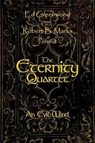 The Eternity Quartet: An Evil Wind