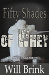 Fifty Shades of Whey