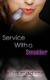 Service With a Smolder (Men at Work, #2)