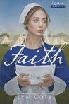 Faith by Lyn Cote