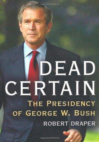 Dead Certain by Robert Draper