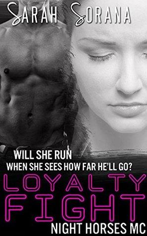 Loyalty Fight (New Adult Biker Gang Romance) (Night Horses MC Book 4)