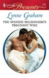 The Spanish Billionaire's Pregnant Wife (Virgin Brides, Arrogant Husbands, #3)