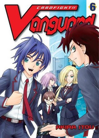 Cardfight!! Vanguard, Volume 6 by Akira Itou