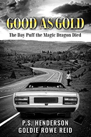 Good As Gold: The Day Puff the Magic Dragon Died