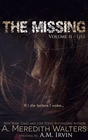 The Missing Volume II- Lies(The Missing 2)