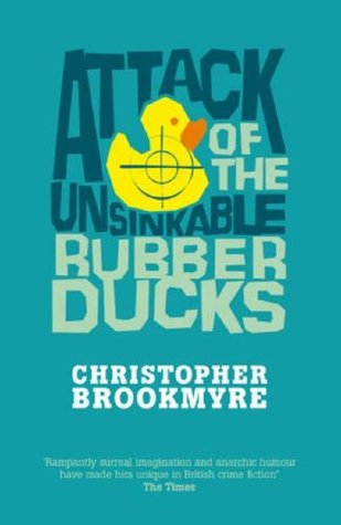 Attack Of The Unsinkable Rubber Ducks (Jack Parlabane, #5)