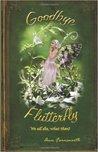 Goodbye Flutterfly