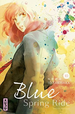 Blue Spring Ride - Tome 10