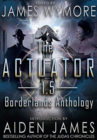Borderlands Anthology by James Wymore