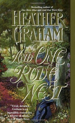 And One Rode West (Cameron Saga: Civil War Trilogy, #3)