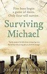 Surviving Michael by Joseph Birchall