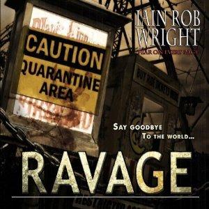 Ebook Ravage by Iain Rob Wright read!
