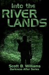 Into the River Lands (Darkness After Series Book 2)