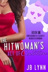 The Hitwoman's Act of Contrition by J.B. Lynn