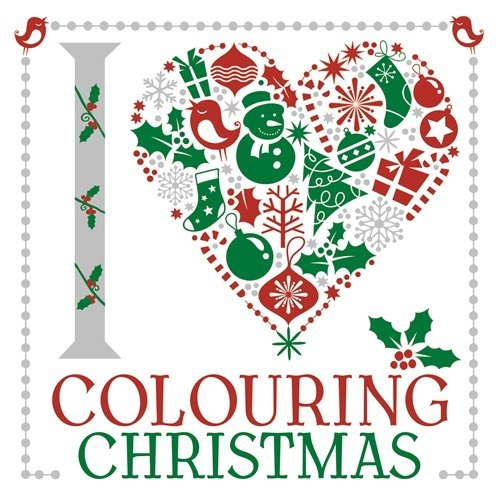I Heart Colouring: Christmas