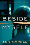 Beside Myself by Ann   Morgan