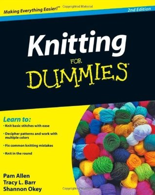 Knitting for Dummies, Enhanced Edition with Video