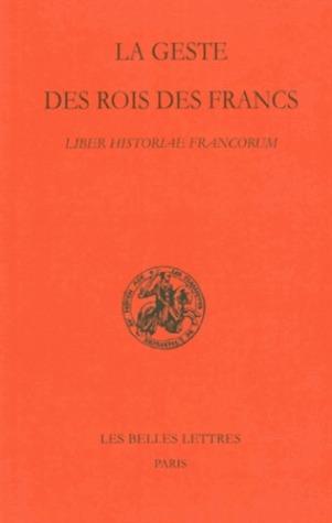 La geste des rois des Francs - Liber historiae francorum