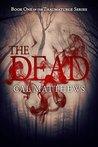 The Dead (The Thaumaturge #1)