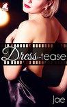 Dress-tease (The Hollywood Series, #2.5)