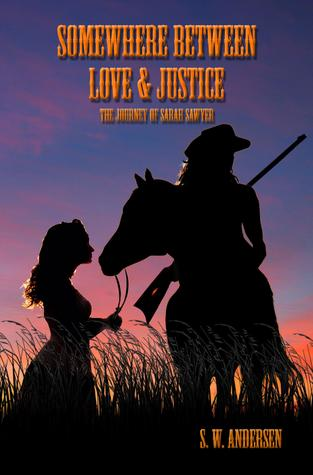 Somewhere Between Love and Justice(Sarah Sawyer 1)