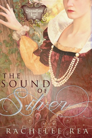 The Sound of Silver(Steadfast Love 2)