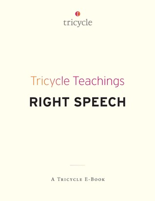 Right Speech (Tricycle Teachings #8)