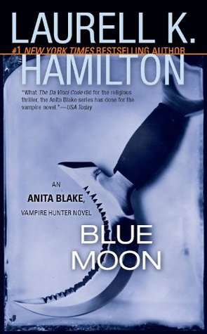 Blue Moon(Anita Blake, Vampire Hunter 8)