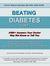 Beating Diabetes - Type 2 by Richard K. Bernstein