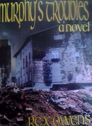Murphy's Troubles (Murphy's series Book 1)
