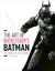 The Art of Batman by Daniel  Wallace