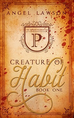 Creature of Habit: Book One