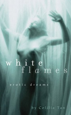 White Flames: Erotic Dreams