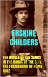 The Riddle of the Sands. The Framework of Home Rule. In the Ranks of the C.I.V.: PICTURES
