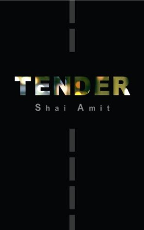 Tender: A Coming of Age Novel