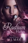 Radium Halos: Part 1 (The Senseless Series)