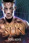 Obsidian Sun (Obsidian, #1)