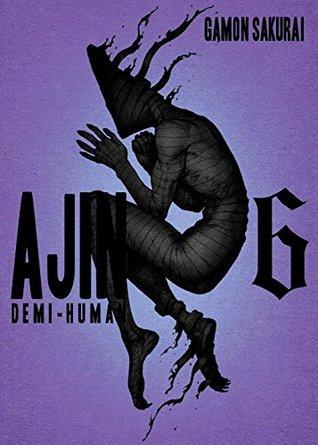 Ajin: Demi-Human, Vol. 6 (Ajin: Demi-Human, #6)