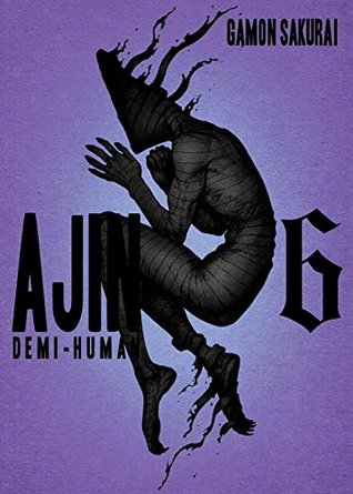 Ajin: Demi-Human, Volume 6 (Ajin: Demi-Human, #6)